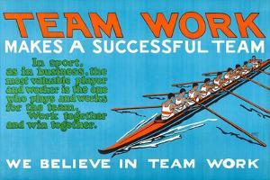Team Work Makes A Successful Team by Robert Beebe