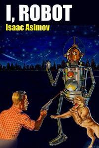 I, Robot by Robert Fuqua