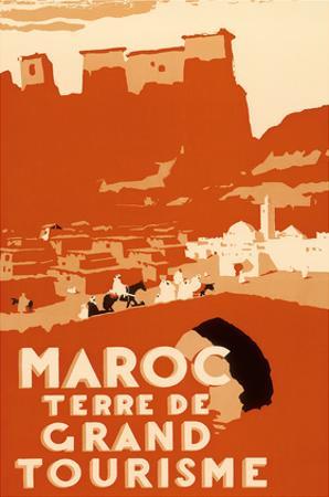 Maroc Terre De Grand Tourisme (Morocco Land of Grand Touring)
