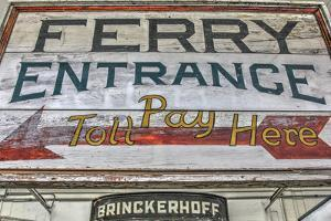 Ferry Boat Entrance Sign by Robert Goldwitz