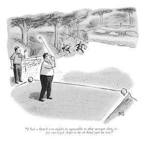 """I had a hunch you might be agreeable to that merger idea, so I arranged f?"" - New Yorker Cartoon by Robert J. Day"
