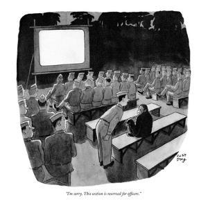 """I'm sorry. This section is reserved for officers."" - New Yorker Cartoon by Robert J. Day"