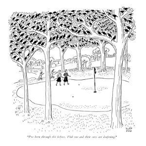 """I've been through this before.  Flub one and their caws are deafening."" - New Yorker Cartoon by Robert J. Day"