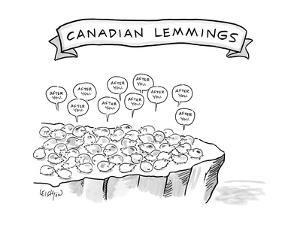 Canadian Lemmings - New Yorker Cartoon by Robert Leighton