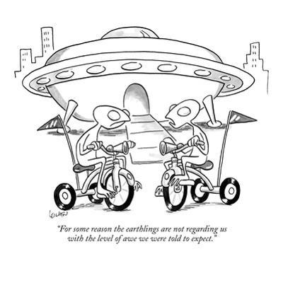 """""""For some reason the earthlings are not regarding us with the level of awe?"""" - New Yorker Cartoon by Robert Leighton"""