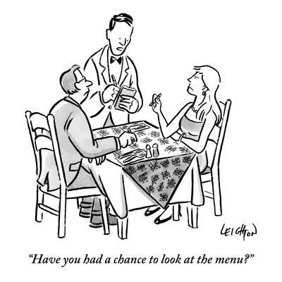 """Have you had a chance to look at the menu?"" - New Yorker Cartoon"