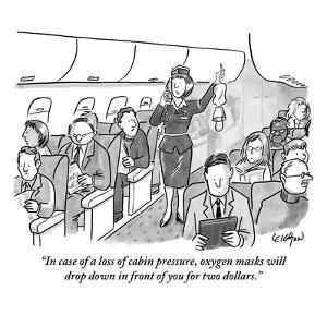 """""""In case of a loss of cabin pressure, oxygen masks will drop down in front?"""" - New Yorker Cartoon by Robert Leighton"""