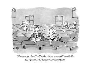 """""""No wonder these Yo-Yo Ma tickets were still available. He's going to be p..."""" - New Yorker Cartoon by Robert Leighton"""