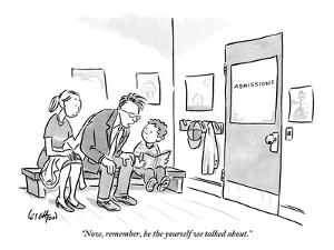 """""""Now, remember, be the yourself we talked about."""" - New Yorker Cartoon by Robert Leighton"""