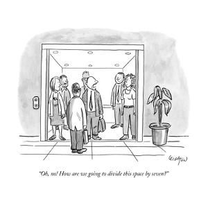 """""""Oh, no! How are we going to divide this space by seven?"""" - New Yorker Cartoon by Robert Leighton"""