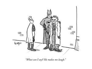 """""""What can I say? He makes me laugh."""" - New Yorker Cartoon by Robert Leighton"""