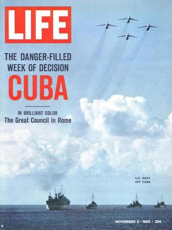 The Danger Filled Week of Decision: Cuba, US Navy Ships and Planes Off Cuba, November 2, 1962