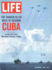 The Danger Filled Week of Decision: Cuba, US Navy Ships and Planes Off Cuba, November 2, 1962 by Robert W. Kelley