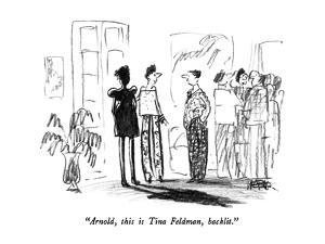 """Arnold, this is Tina Feldman, backlit."" - New Yorker Cartoon by Robert Weber"