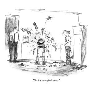 """""""He has some food issues."""" - New Yorker Cartoon by Robert Weber"""