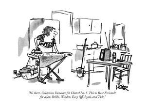 """""""Hi there, Catherine Deneuve for Chanel No. 5. This is Rose Freistadt for ?"""" - New Yorker Cartoon by Robert Weber"""