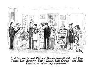 """""""I'd like you to meet Phil and Marnie Schmidt, Sally and Dave Tuttle, Don ?"""" - New Yorker Cartoon by Robert Weber"""