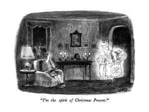 """I'm the spirit of Christmas Present."" - New Yorker Cartoon by Robert Weber"