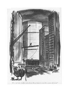 """""""It's a sad state of affairs when Lever House begins to seem like a warm o?"""" - New Yorker Cartoon by Robert Weber"""