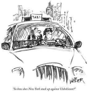 """So how does New York stack up against Uzbekistan?"" - New Yorker Cartoon by Robert Weber"