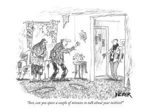 """""""Son, can you spare a couple of minutes to talk about your tuition?"""" - New Yorker Cartoon by Robert Weber"""