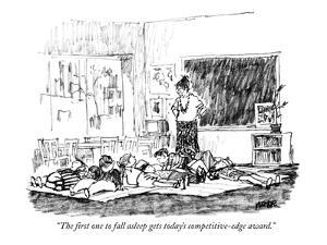 """""""The first one to fall asleep gets today's competitive-edge award."""" - New Yorker Cartoon by Robert Weber"""