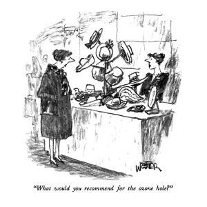 """""""What would you recommend for the ozone hole?"""" - New Yorker Cartoon by Robert Weber"""