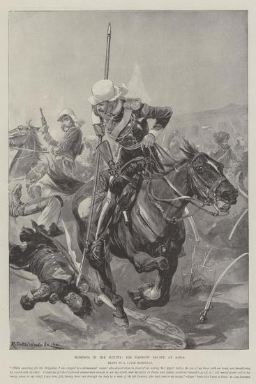 Roberts in the Mutiny, His Narrow Escape at Agra-Richard Caton Woodville II-Giclee Print