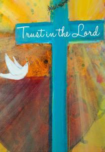 Trust in the Lord by Robin Maria