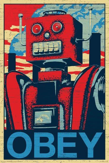 Robot Obey--Poster