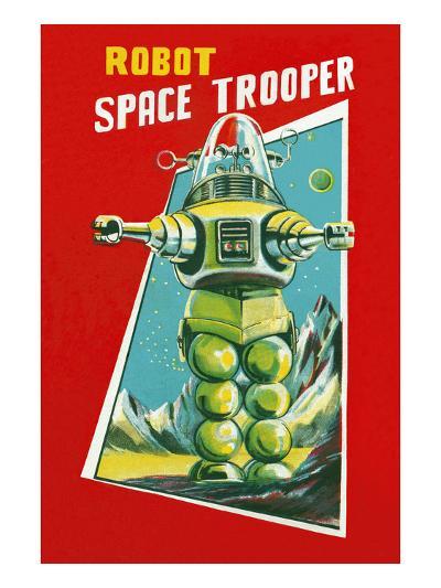 Robot Space Trooper--Art Print