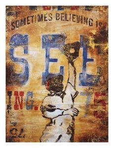 Believing Is Seeing by Rodney White