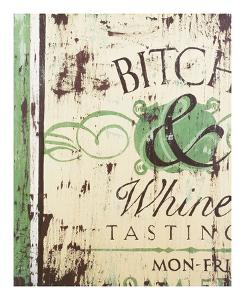 Bitch & Whine by Rodney White