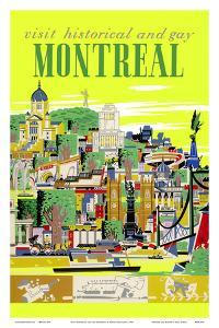Visit Historical and Gay - Montreal, Canada by Roger Couillard