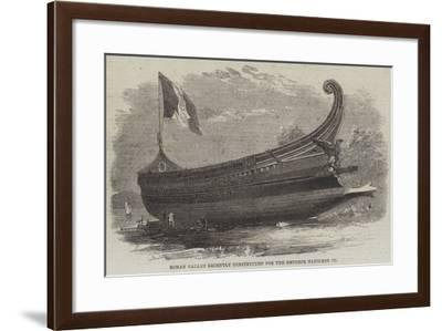 Roman Galley Recently Constructed for the Emperor Napoleon III--Framed Giclee Print