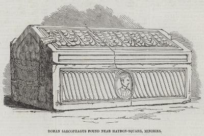 Roman Sarcophagus Found Near Haydon-Square, Minories--Giclee Print