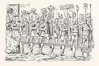 Roman Soldiers Passing over a Bridge of Boats. (From the Antonine Column.)--Giclee Print