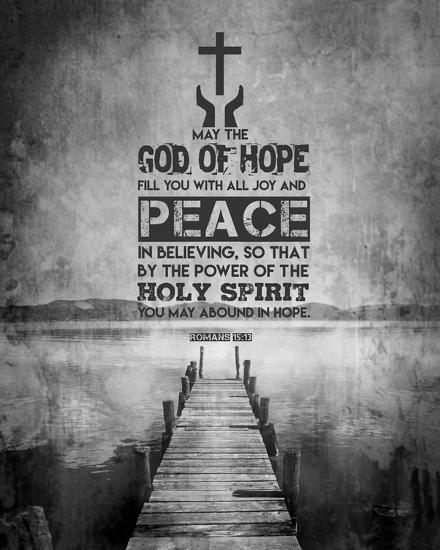 Romans 15:13 Abound in Hope (Black & White)-Inspire Me-Art Print