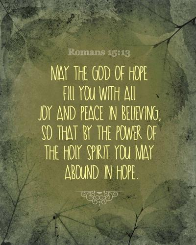 Romans 15:13 Abound in Hope (Green)-Inspire Me-Art Print