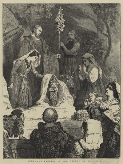 Rome, the Bambino in the Church of Ara Coeli-William III Bromley-Giclee Print