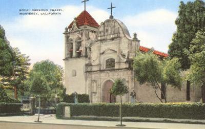 Royal Presidio Chapel, Monterey, California