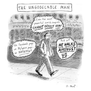 A man is seen walking down the sidewalk with word bubbles around him decla? - New Yorker Cartoon by Roz Chast