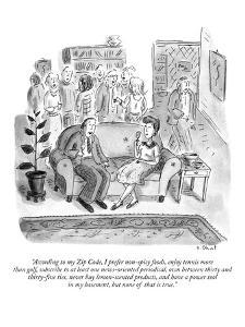 """""""According to my Zip Code, I prefer non-spicy foods, enjoy tennis more tha?"""" - New Yorker Cartoon by Roz Chast"""