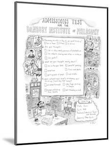 Admissions Test  for the Danbury Institute of Philosophy - New Yorker Cartoon by Roz Chast