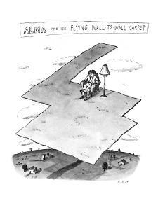 Alma and her Flying Wall-To-Wall Carpet - New Yorker Cartoon by Roz Chast