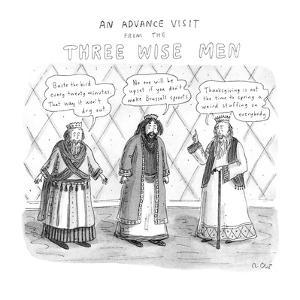 An Advance Visit From The Three Wise Men - New Yorker Cartoon by Roz Chast