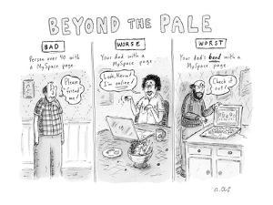 Beyond the Pale - New Yorker Cartoon by Roz Chast