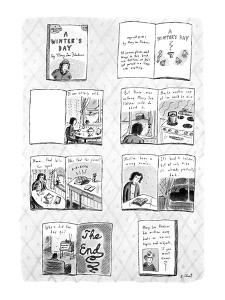 "Book, titled ""A Winter's Day"" by Mary Lou Flecker. Various pictures of the?"" - New Yorker Cartoon by Roz Chast"