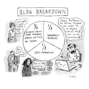 """CAPTIONLESS. Title: """"BLOG BREAKDOWN"""" On graph: """"1/3 Crap somebody cooked, ?"""" - New Yorker Cartoon by Roz Chast"""