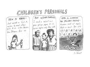 Children's Personals' - New Yorker Cartoon by Roz Chast